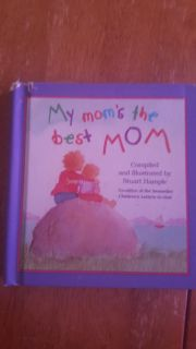 My mom i the best mom