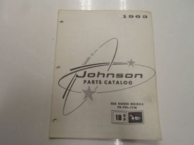 Sell 1963 Johnson Sea Horse Models 18 HP FD FDL 17M Parts Catalog Manual STAINED 63 motorcycle in Sterling Heights, Michigan, United States, for US $12.99