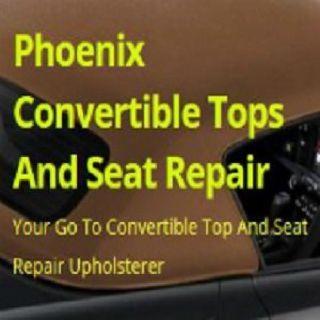 Phoenix Convertible Tops And Seat Repair