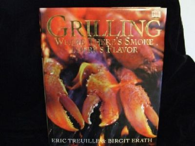 $13.95 Grilling where there is smoke There's Flavor