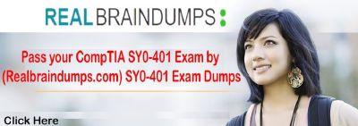 SY0-401 Real Exam Questions CompTIA Dumps Questions | Realbraindumps
