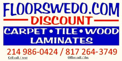 Dallas Floors We Do Discounted flooring service.