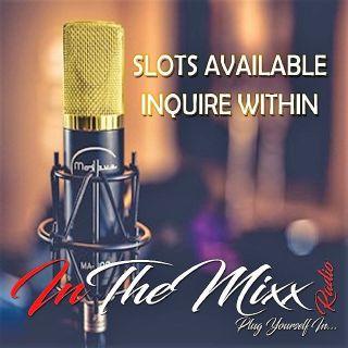 Inthemixx radio open show slots