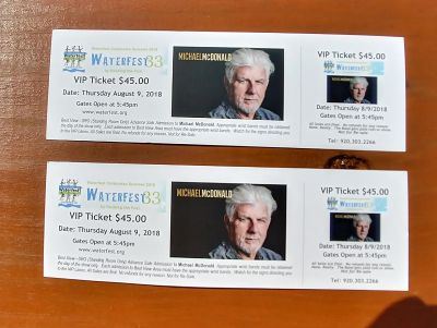2 VIP Tickets to see Michael McDonald for TONIGHT! August 9th