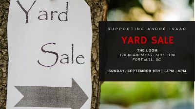 Yard Sale at The Loom in Fort Mill - Sunday, Sept 9th