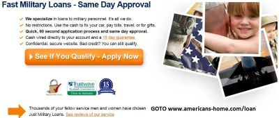 Fast Military Loans - Same Day Approval!
