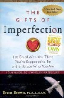 $7.54 Book - The Gifts of Imperfection