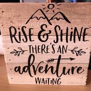 Rise & Shine 6 x6 wooden sign