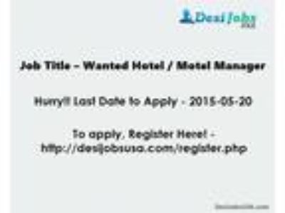 Wanted Hotel / Motel Manager