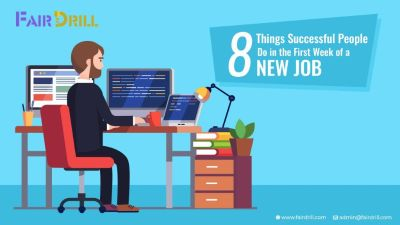 First Week at a New Job? 8 Best Tips to Succeed in Your New Job