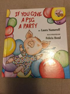 If You Give a Pig a Party Hardback Book