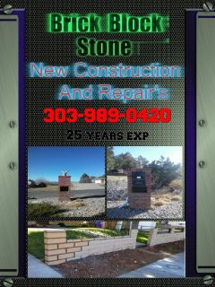 Brick / Block & Stone New Constuction and repairs 303-989-0420