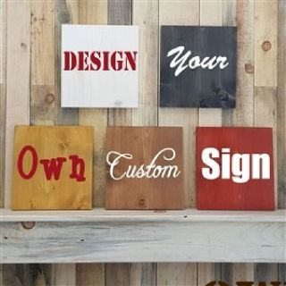 Design Your Own Custom Wooden Sign