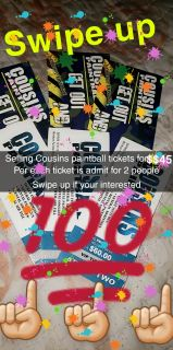 Cousins paintball tickets (5 left ONLY)