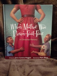 """Christmas Book, """"When Mother Was Eleven Foot Four"""""""