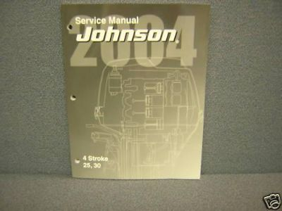 Purchase 2004 JOHNSON SERVICE MANUAL 25,30 H.P. FOUR STROKE motorcycle in College Park, Maryland, US, for US $49.95