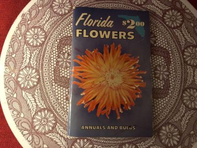 Florida Flowers - Annuals & Bulbs. Paperback