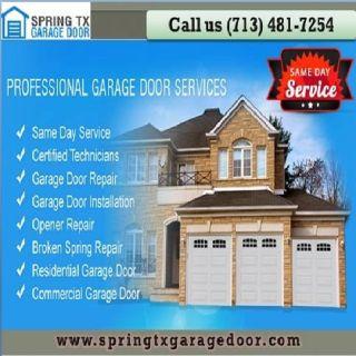 24/7 Garage Door Repair Spring 77379 TX – Call 713-481-7254