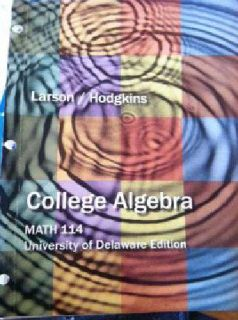 $75 Ud Math 114 College Algebra/Understanding Basic Statistics Textbooks