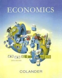 economics by david c. colander & course work for und econ 101, 201, & 202 avail