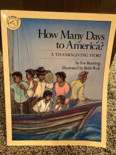 How Many Says To America? Book. A Thanksgiving Story.