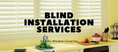 Blind Installation Services | Alko Window Covering