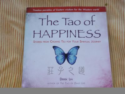 The Tao of Happiness: Stories from Chuang Tzu for Your Spiritual Journey Paperback