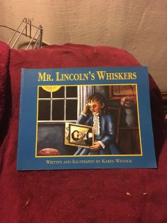 Mr Lincoln s Whiskers - A True Story