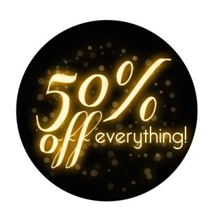 50% OFF SALE SOME ITEMS EXCLUDED