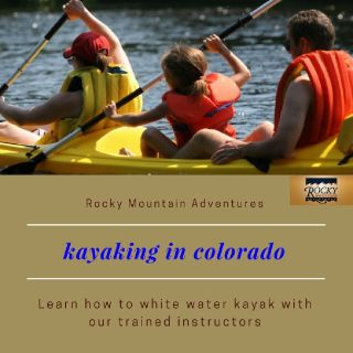 Kayaking in Colorado | Call Now (800)8586808