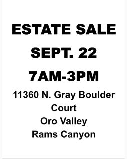ESTATE SALE SEPT 22nd Oro Valley