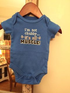 """Newborn """"I'm Not Chubby It's All Muscle!"""" Onesie"""
