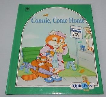Alpha Pets Connie, Come Home Letter C Storybook Hard Cover 1990 A Book About Caring