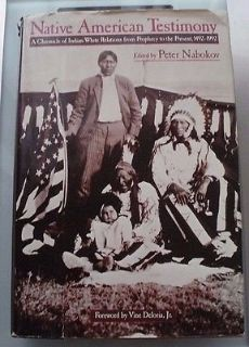 native american testimony:a chronicle of indian-white relations from prophecy113