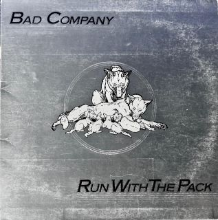 """BAD COMPANY """"Run With The Pack"""" Lp album"""
