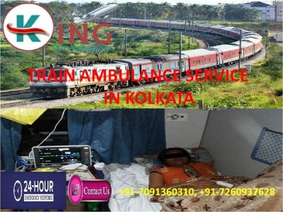 Avail Hi-tech and Cheapest Train Ambulance Service in Kolkata by King