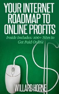 Your Internet Roadmap To Online Profits eBook