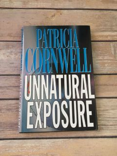 Unnatural Exposure- Patricia Cornwell