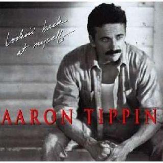 Aaron Tippin - Lookin' Back At My Self