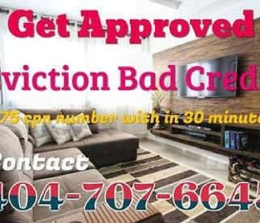 404-707-6645 BAD CREDIT EVICTION HELP GET APPROVED WITH $75 CPN SCN NUMBER