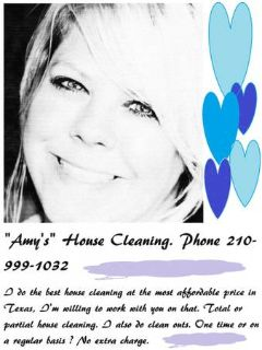 Amys House Cleaning. Phone 210-999-1032 (All of  Comal  Blanco Counties)