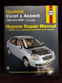 Hyundai Excel & Accent 1986 thru 2009: All Models (Haynes Repair Manual)