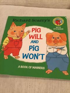 Richard Scarry s Pig Will and Pig Won t Paperback with stickers - two stickers used