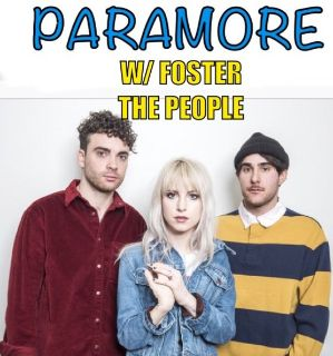 Paramore w/ Foster the People (2) tickets w/ Free Parking