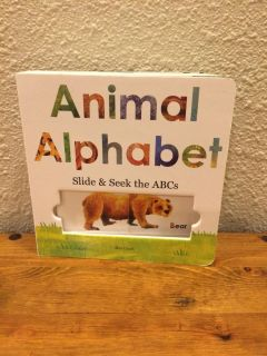 Animal Alphabet Slide and Seek the ABC s board book