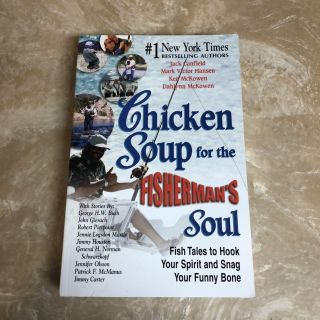 Book: Chicken Soup for the Fisherman s Soul