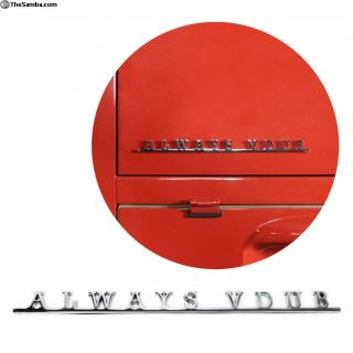 VW AirCooled Always Vdub Script Emblem