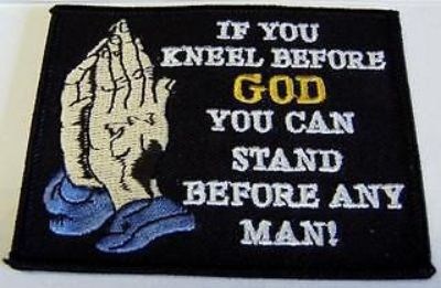 Find IF YOU KNEEL BEFORE GOD BIKER VEST PATCH PT427 motorcycle in Fort Myers, Florida, United States