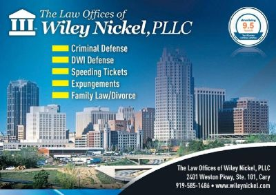 Raleigh Criminal Lawyer   Cary Criminal Lawyer   The Law Offices of Wiley Nickel