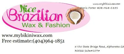 Brazilian Waxing & Fashion by Maria (404)964-1851 www.mybikiniwax.com